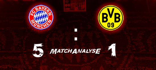 Matchanalyse – 8.Spieltag – FCB – BVB 5:1